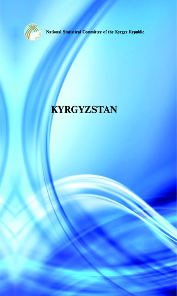 """Kyrgyzstan"" brief statistical handbook"